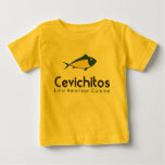 Cevichitos.com Clothing Gifts Baby T-Shirt