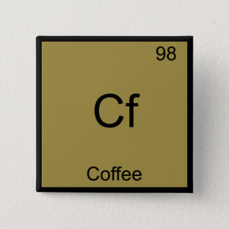 Cf - Coffee Funny Chemistry Element Symbol T-Shirt Button