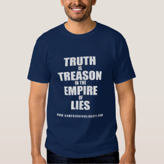 CFL - Truth is Treason in the Empire of Lies Tee Shirt