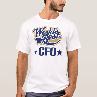 CFO Gift Chief Financial Officer (Worlds Best) T-Shirt