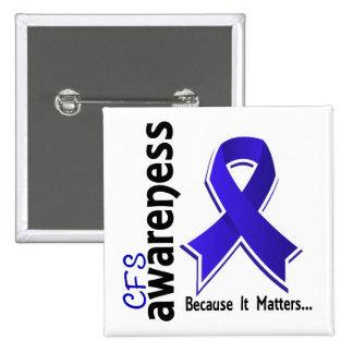 CFS Awareness 5 Chronic Fatigue Syndrome Button