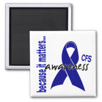CFS Chronic Fatigue Syndrome Awareness Magnet