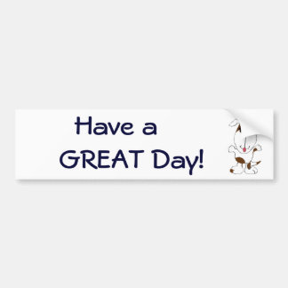 CG- Have a  GREAT Day! Bumper Sticker
