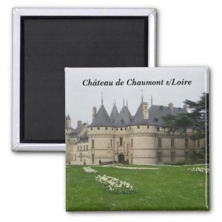 Ch�teau de Chaumont s/Loire - Imán Cuadrado
