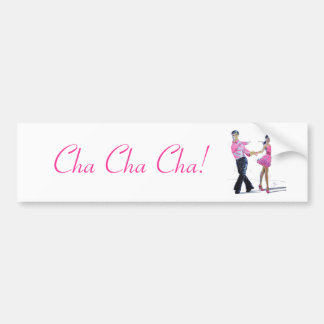 Cha Cha Cha Ballroom Dancing Bumper Sticker
