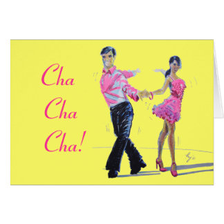 Cha Cha Cha Ballroom Dancing Greeting Card