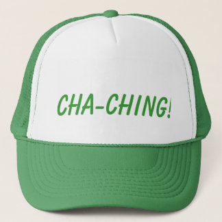 CHA-CHING! Hat