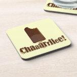 Chaaarrliee! Drink Coaster