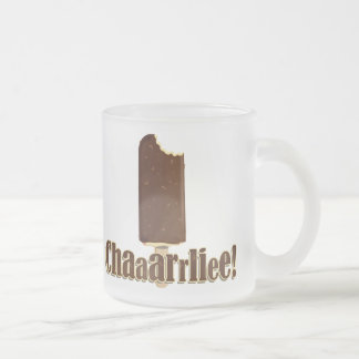 Chaaarrliee! Frosted Glass Coffee Mug