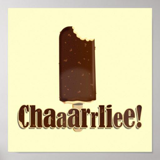 ¡Chaaarrliee! Posters