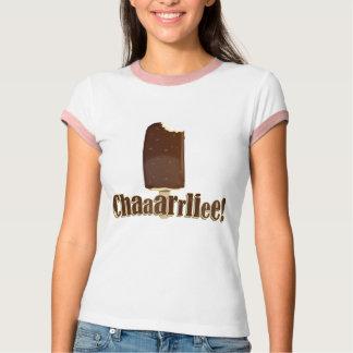 Chaaarrliee! Shirts
