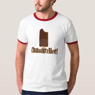 Chaaarrliee! T-shirts