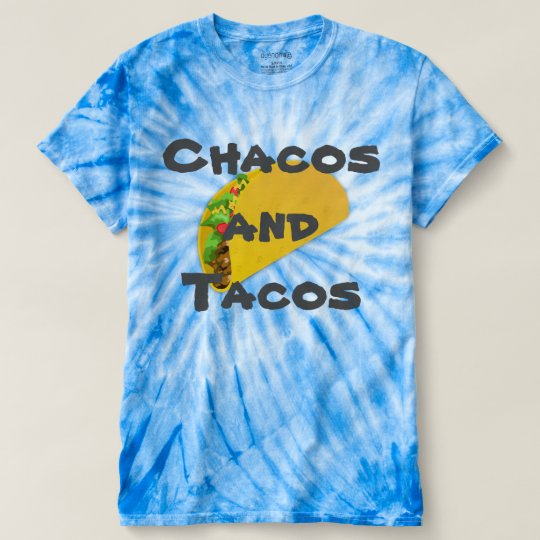 chacos and tacos t shirt zazzle com
