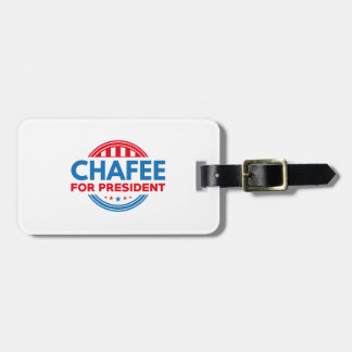 Chafee For President Bag Tag