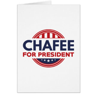 Chafee For President Card