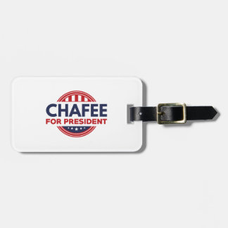 Chafee For President Luggage Tag