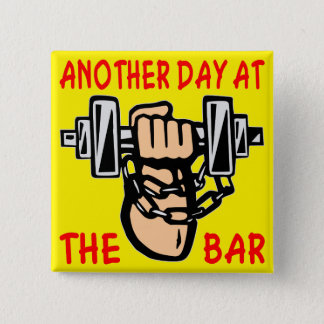 Chain & Dumbbell Another Day At The Bar Button