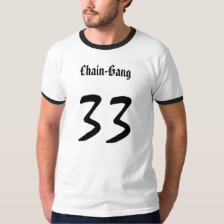 Chain-Gang, 33 T-Shirt