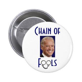 Chain of Fools - Joe Biden Button