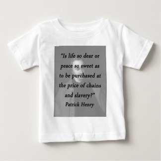 Chains And Slavery - Patrick Henry Baby T-Shirt