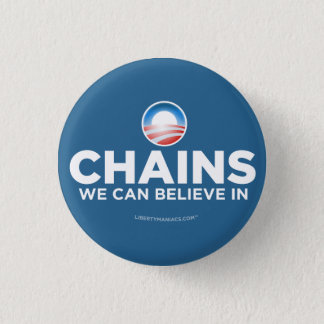 Chains We Can Believe In Button