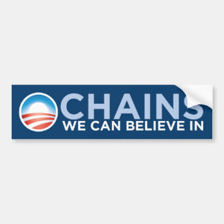 Chains We Can Believe In (Unchained) BumperSticker Car Bumper Sticker