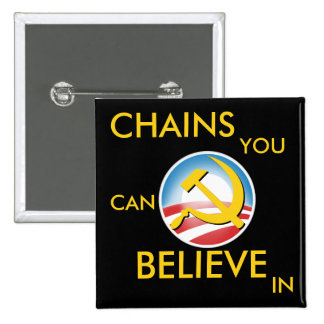 Chains You Can Believe In 2 Inch Square Button