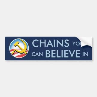 Chains You Can Believe In Car Bumper Sticker