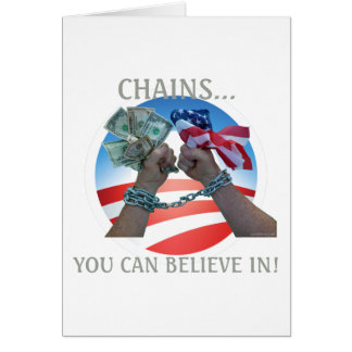 Chains you can believe in... card