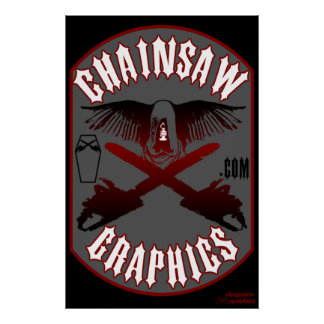 Chainsaw Graphics .com M/C style poster