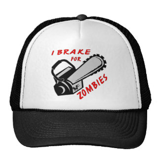 Chainsaw I Brake For Zombies Hats