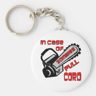 Chainsaw In Case Of Zombies Pull Cord Basic Round Button Keychain
