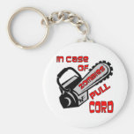 Chainsaw In Case Of Zombies Pull Cord Key Chain