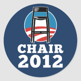 Chair For President 2012 stickers