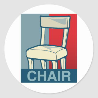 CHAIR FOR PRESIDENT STICKERS