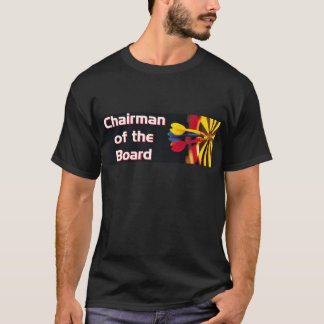 Chairman of the Board (on black) T-Shirt