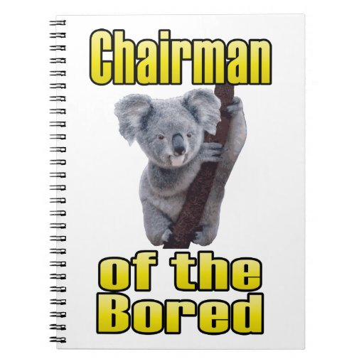 Chairman of the Bored Spiral Notebook