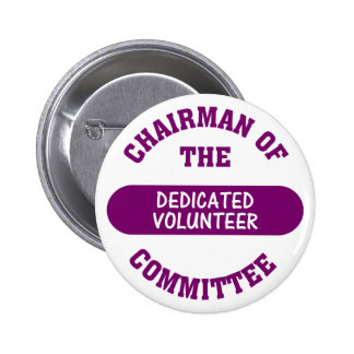 Chairman of the Dedicated Volunteer Committee Button