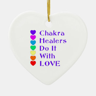 Chakra Healers Do It With Love Ceramic Ornament