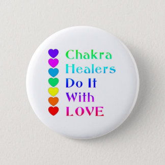 Chakra Healers Do It With Love in Rainbow Colors Button