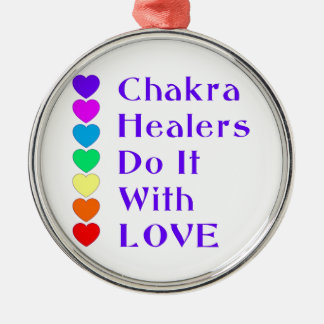 Chakra Healers Do It With Love Metal Ornament