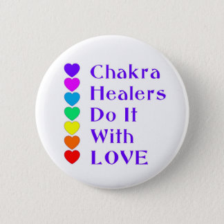 Chakra Healers Do It With Love Pinback Button