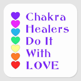 Chakra Healers Do It With Love Square Sticker