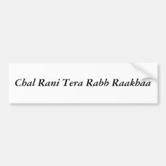 Chal Rani tera Rabb Raakhaa Bumper Sticker