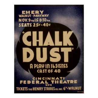 Chalk Dust WPA Vintage Theatre Poster