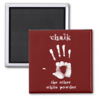 Chalk - The Other White Powder 2 Inch Square Magnet