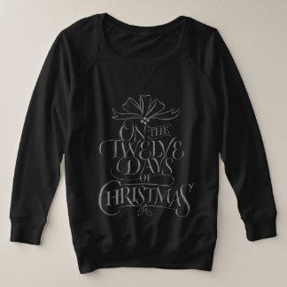 Chalkboard 12 Days of Christmas Chalk Calligraphy Plus Size Sweatshirt