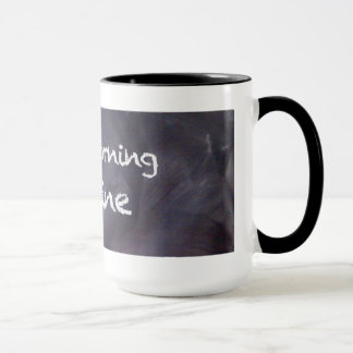 Chalkboard and Chalk Quote: Good Morning Mug