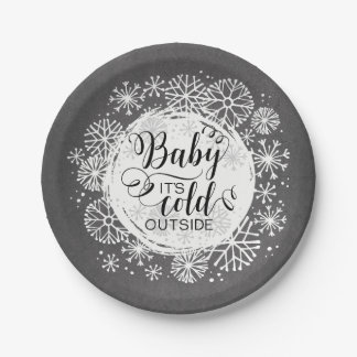 """Chalkboard Baby It's Cold Outside 7"""" Paper Plate"""