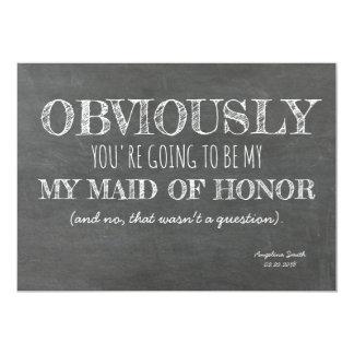 Chalkboard Bridesmaid / Maid of Honor Funny Invitation